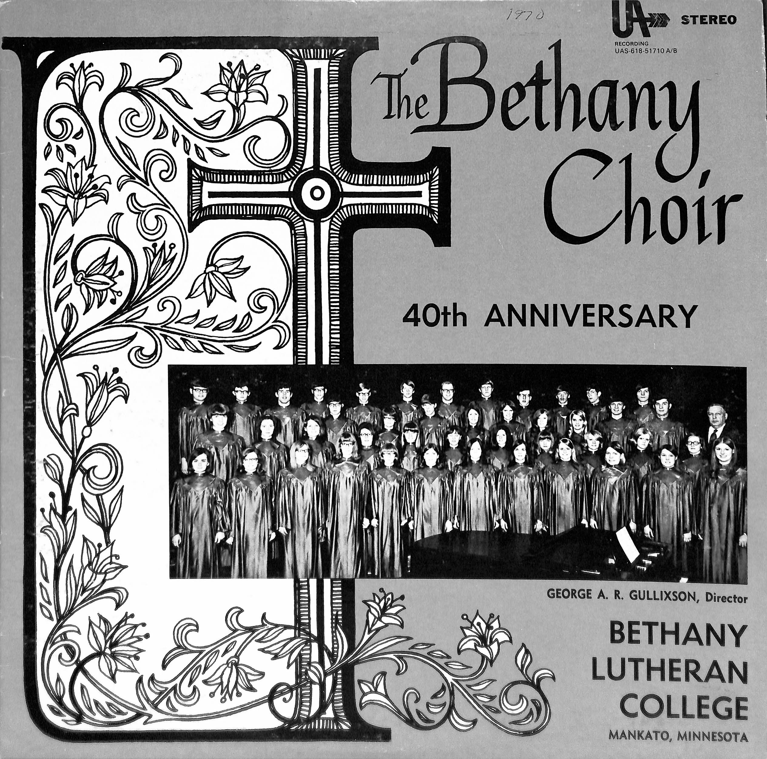 The Bethany Choir 1970: 40th Anniversary