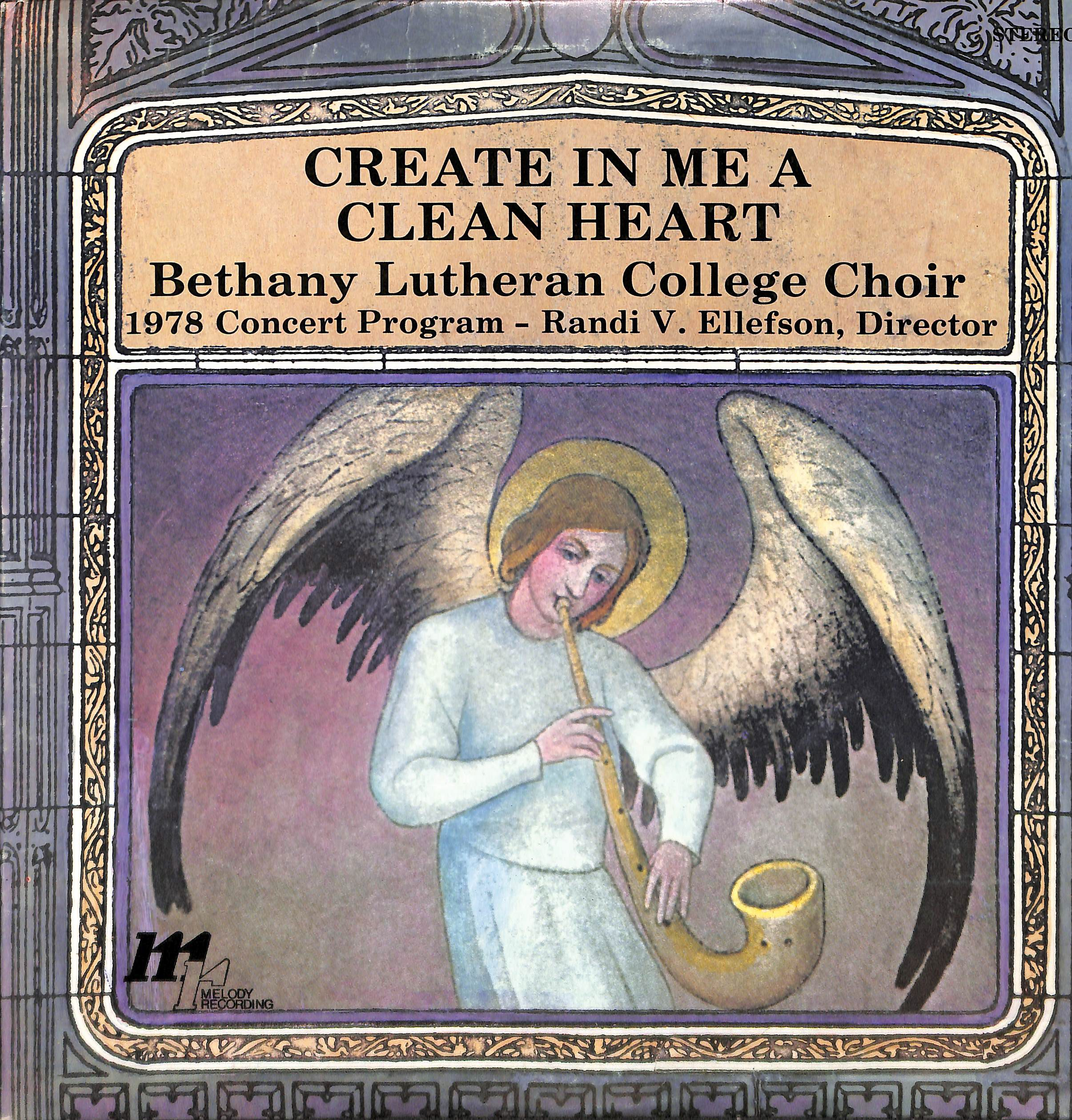 The Bethany Lutheran College Choir 1978: Create In Me A Clean Heart