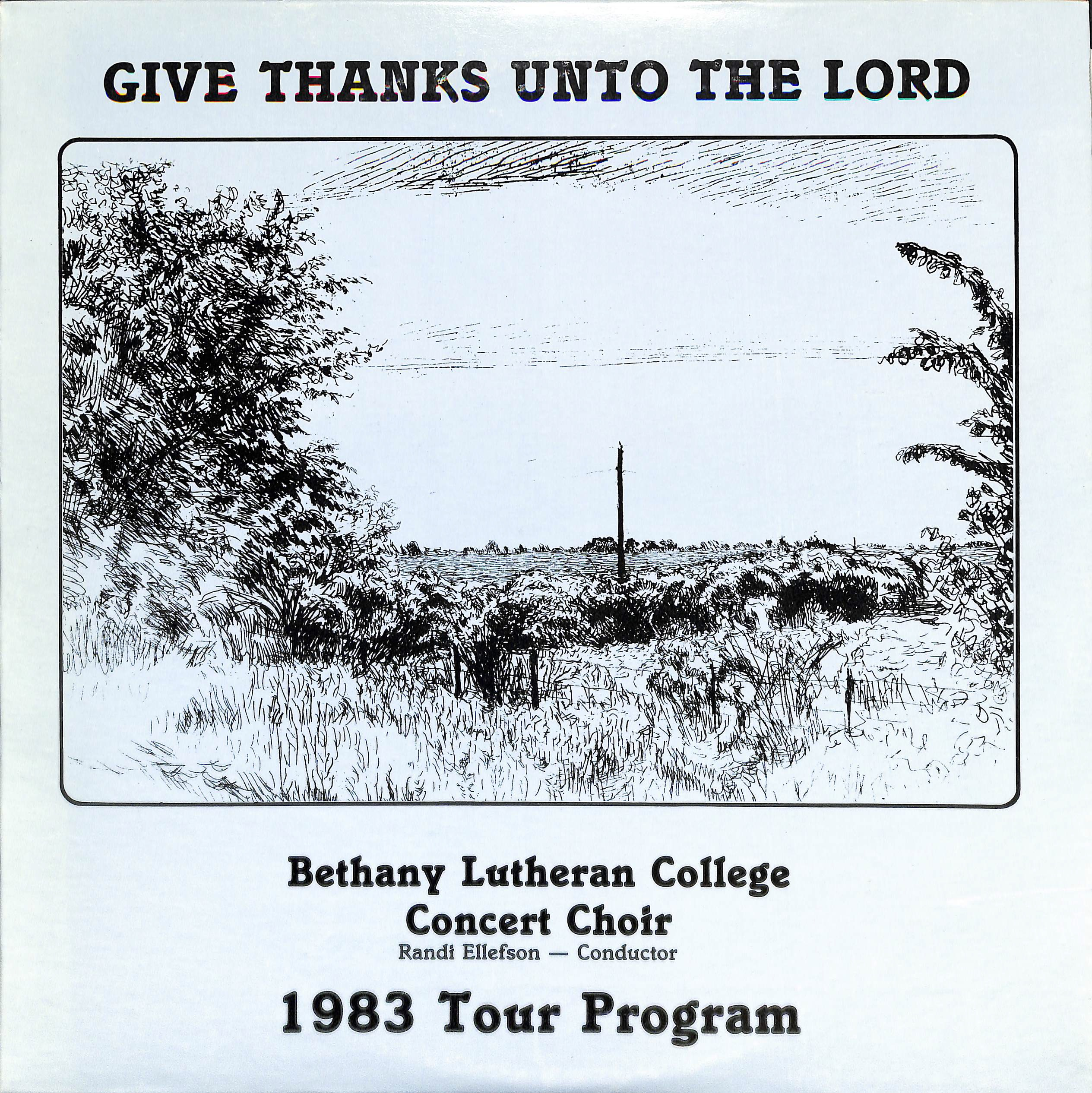 The Bethany Lutheran College Choir 1983: Give Thanks Unto the Lord