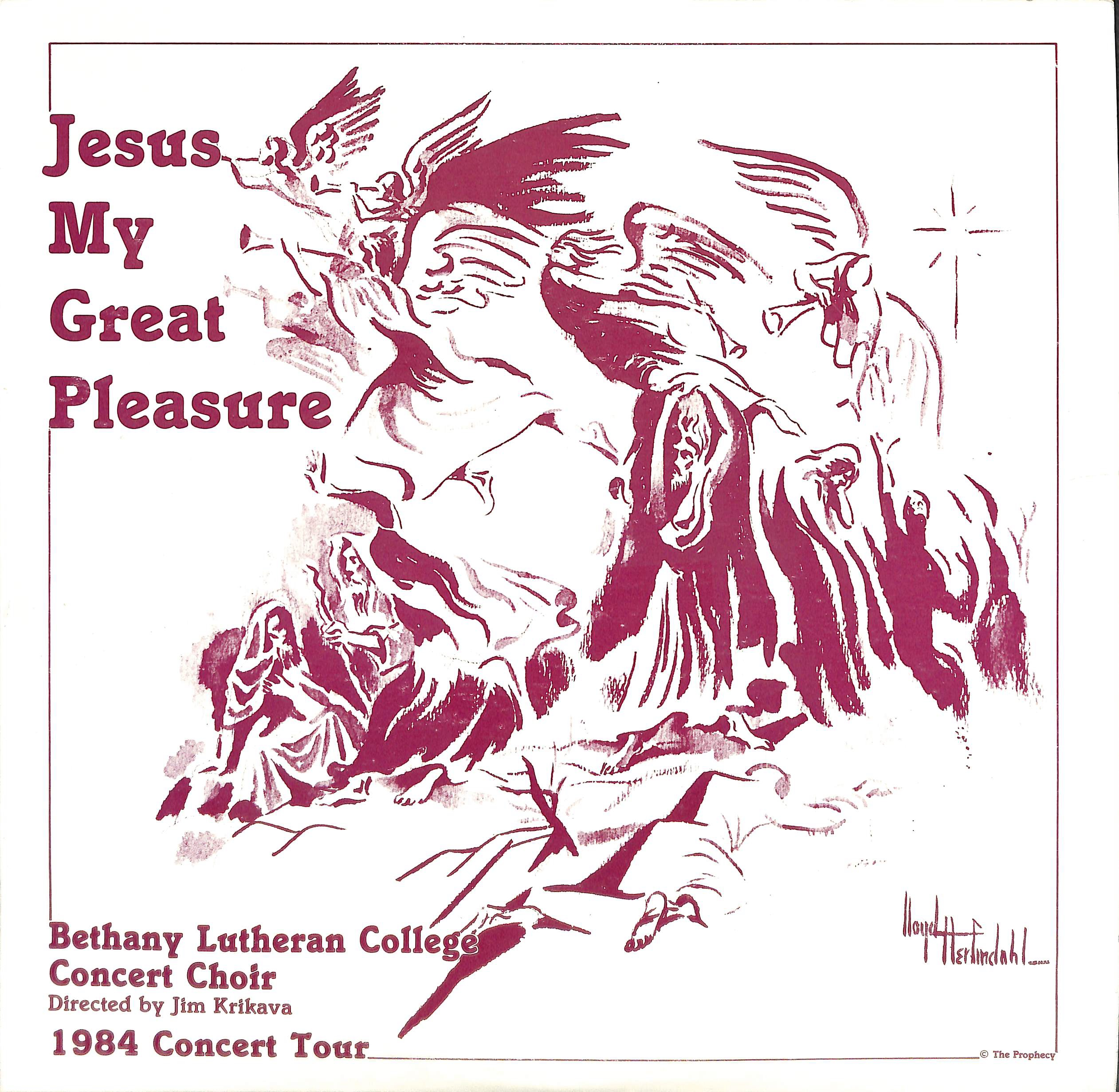 The Bethany Lutheran College Choir 1984: Jesus, My Great Pleasure