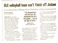 "Mankato Free Press article 2004 ""BLC volleyball team can't finish off Judson"""