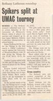 "Bethany Lutheran College 2004 newspaper article for volleyball ""Spikers split at UMAC tourney"""