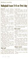 "Bethany Lutheran College 2004 newspaper article for volleyball ""Volleyball team 2-0 on first day"""